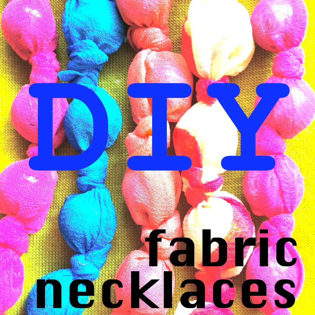 DIY fabric necklaces
